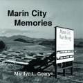 Marin City Memories by Marilyn Geary