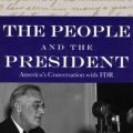 The People and the President: America's Conversation with FDR by Cornelia Levine and Lawrence Levine