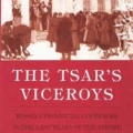 The Tsar's Viceroys by Richard Robbins